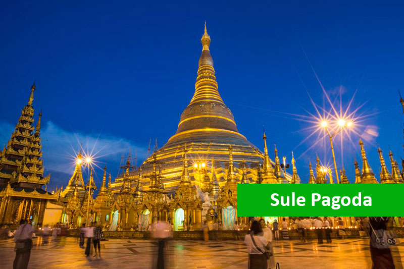 Sule Pagoda Myanmar Tour Package